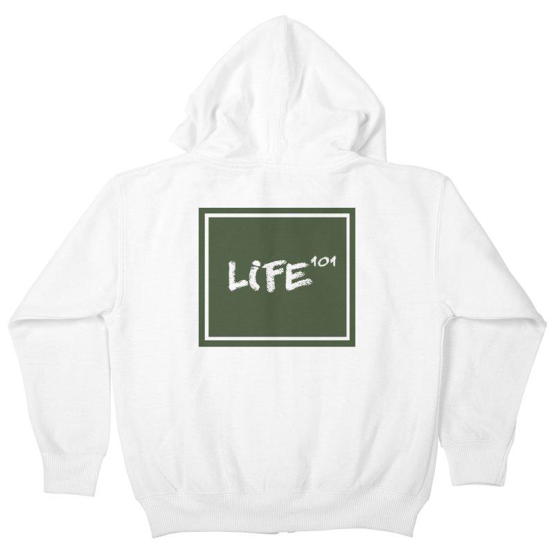 Life 101 Kids Zip-Up Hoody by learnthebrand's Artist Shop