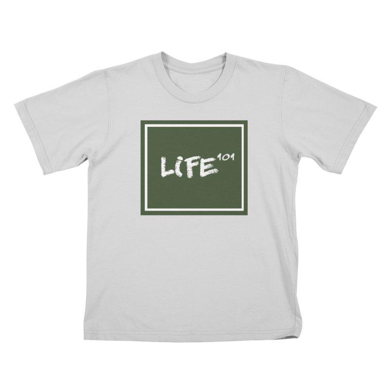 Life 101 Kids T-Shirt by learnthebrand's Artist Shop