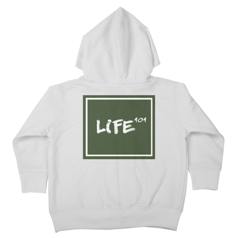 Life 101 Kids Toddler Zip-Up Hoody by learnthebrand's Artist Shop
