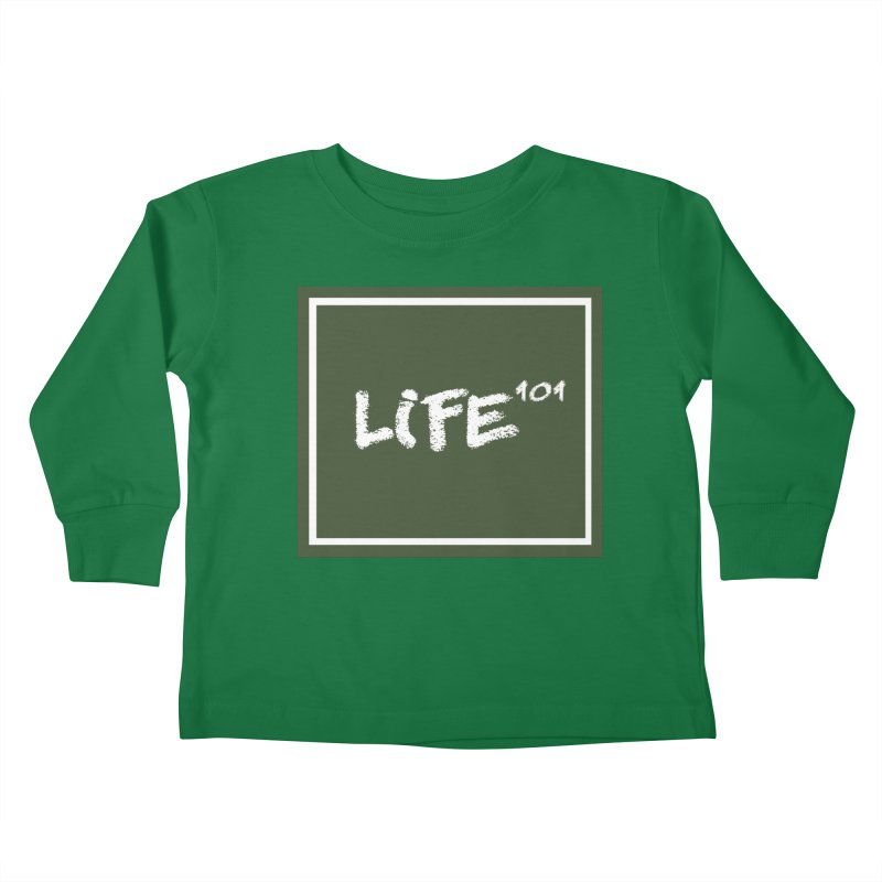 Life 101 Kids Toddler Longsleeve T-Shirt by learnthebrand's Artist Shop