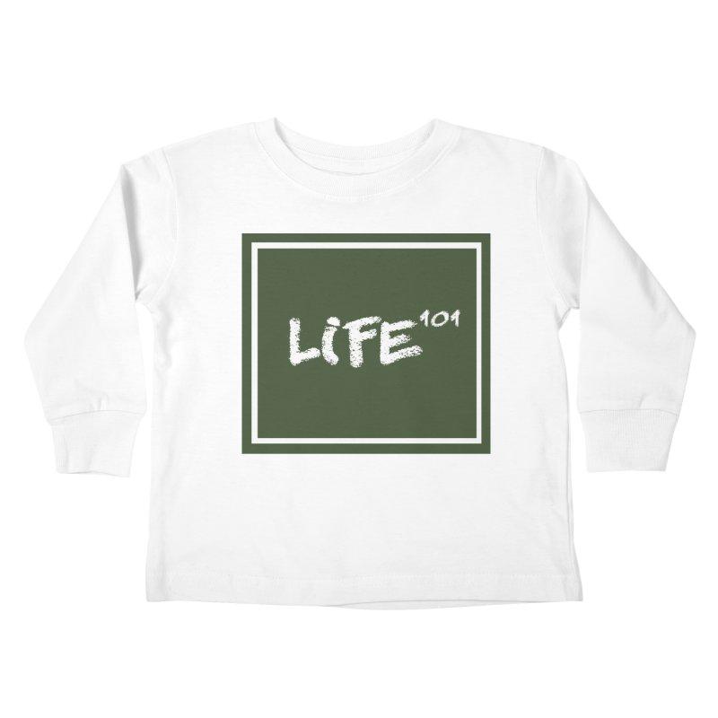 Life 101 Kids Toddler Longsleeve T-Shirt by learnthebrand's Artist Shop