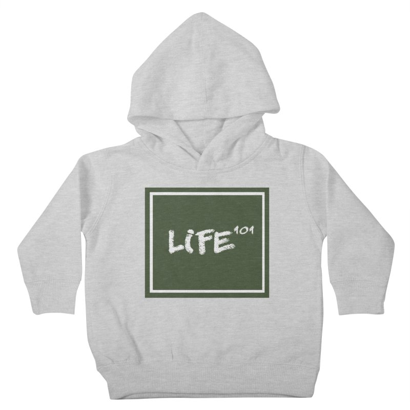 Life 101 Kids Toddler Pullover Hoody by learnthebrand's Artist Shop
