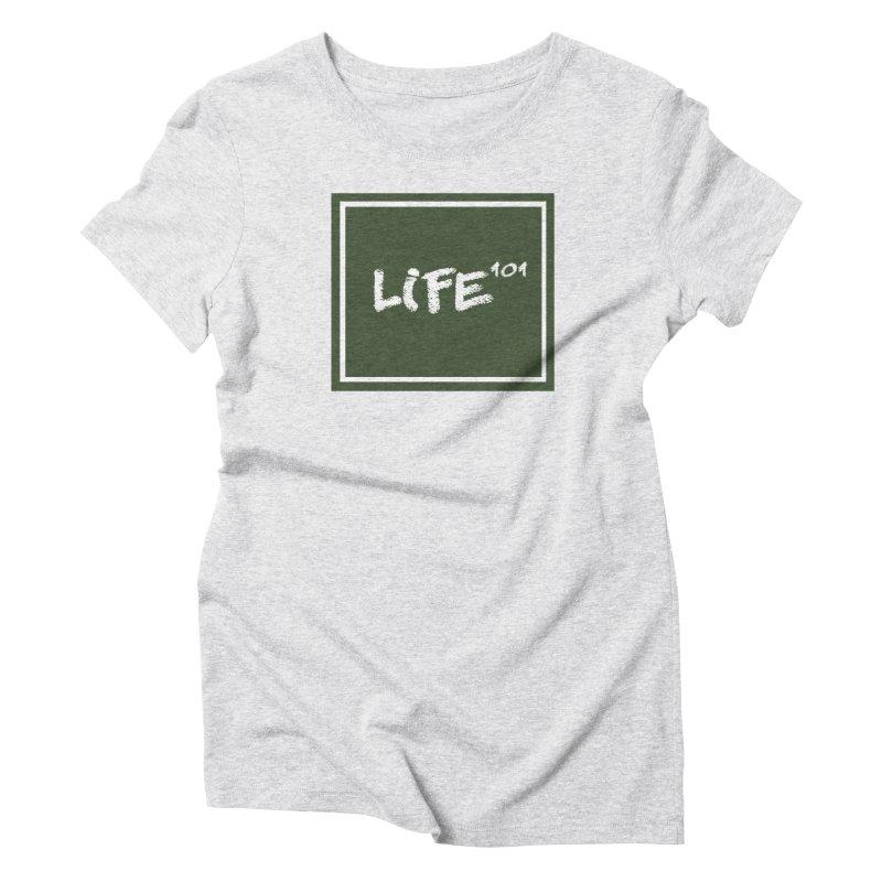 Life 101 Women's Triblend T-Shirt by learnthebrand's Artist Shop