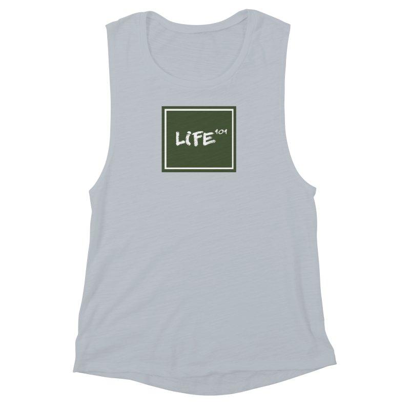 Life 101 Women's Muscle Tank by learnthebrand's Artist Shop