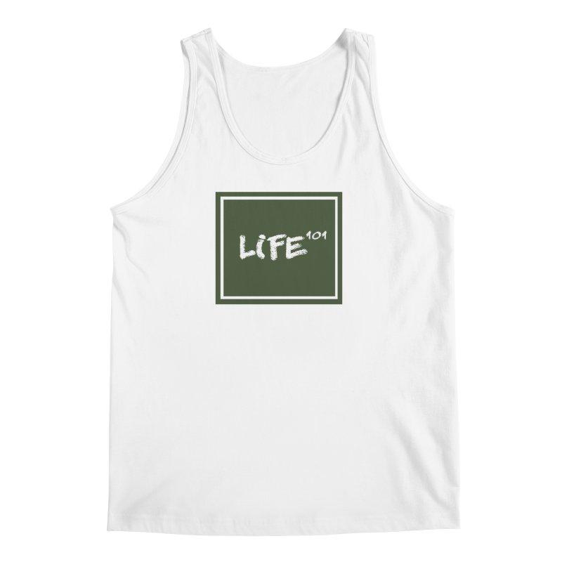 Life 101 Men's Tank by learnthebrand's Artist Shop