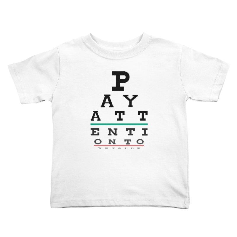 Detailz Kids Toddler T-Shirt by learnthebrand's Artist Shop