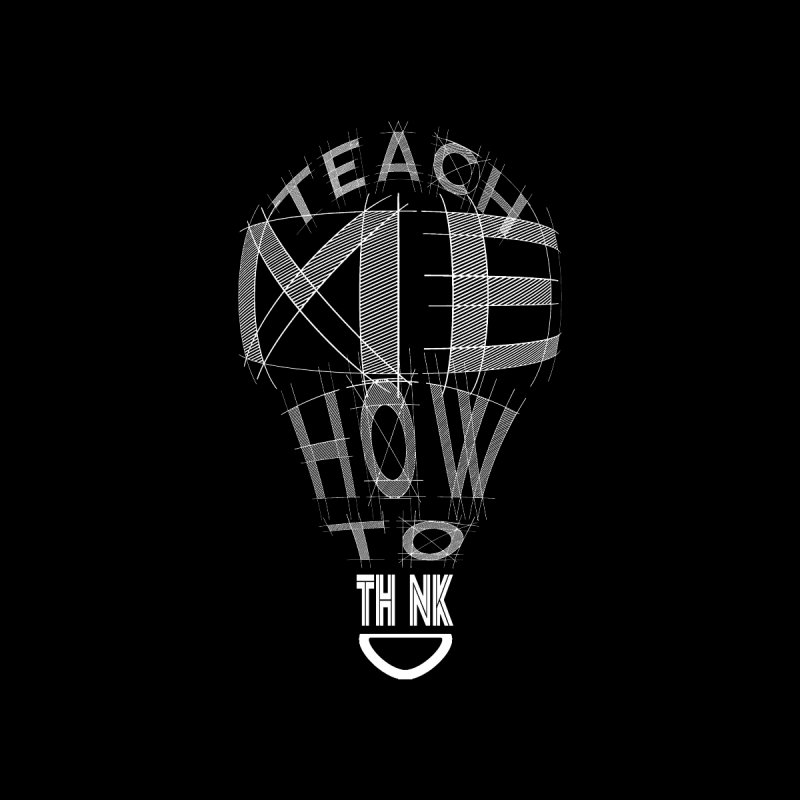 Teach Me None  by learnthebrand's Artist Shop