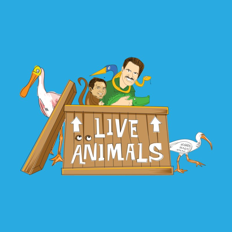 Live Animals by The Official Dan Le Batard Show Merch Store