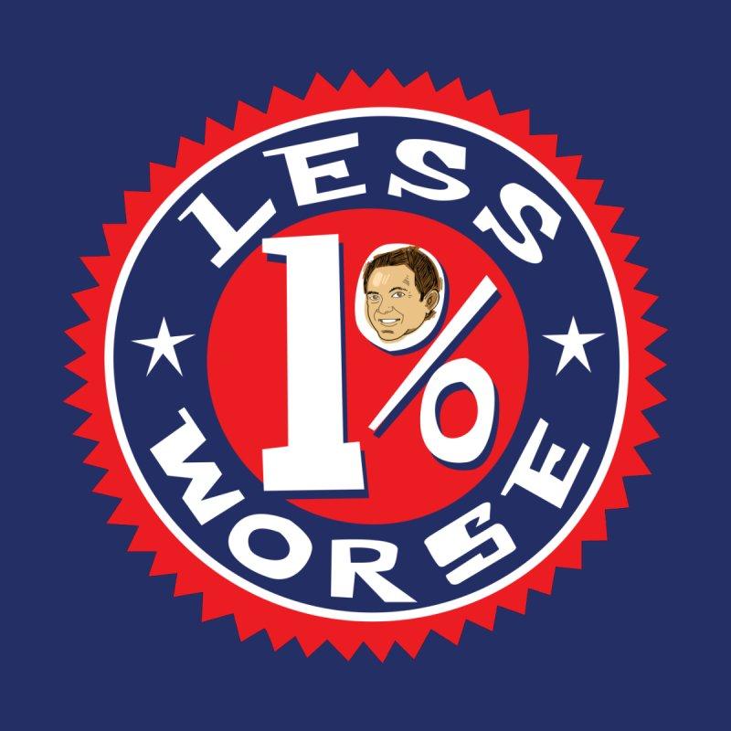 1% Less Worse Women's T-Shirt by The Official Dan Le Batard Show Merch Store