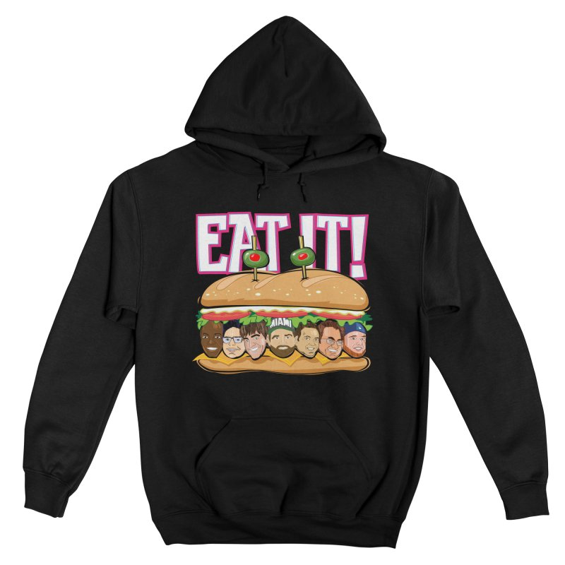 Eat It! Men's Pullover Hoody by The Official Dan Le Batard Show Merch Store