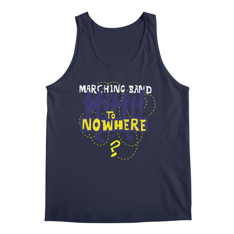 Marching Band to Nowhere Men's Regular Tank by The Official Dan Le Batard Show Merch Store