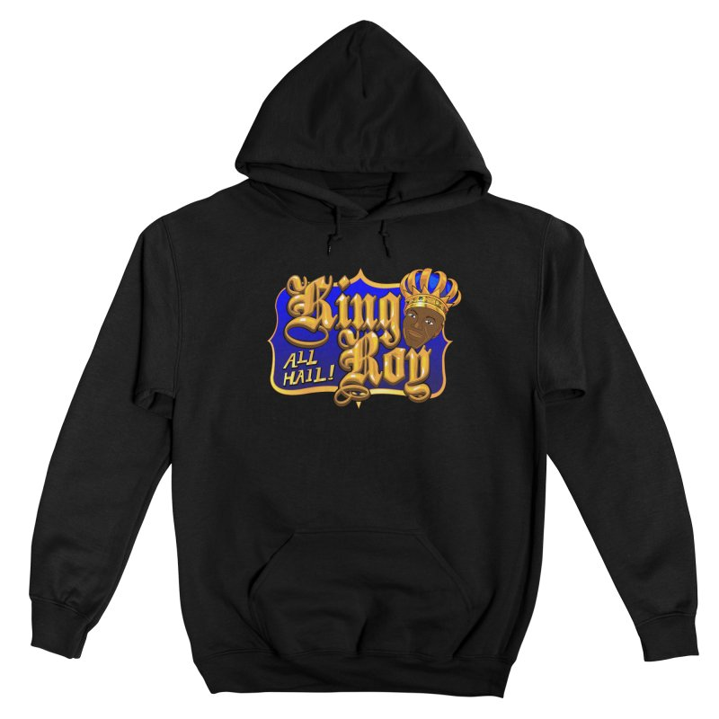 All Hail King Roy Men's Pullover Hoody by The Official Dan Le Batard Show Merch Store