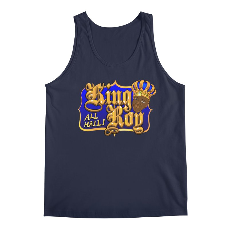 All Hail King Roy Men's Regular Tank by The Official Dan Le Batard Show Merch Store