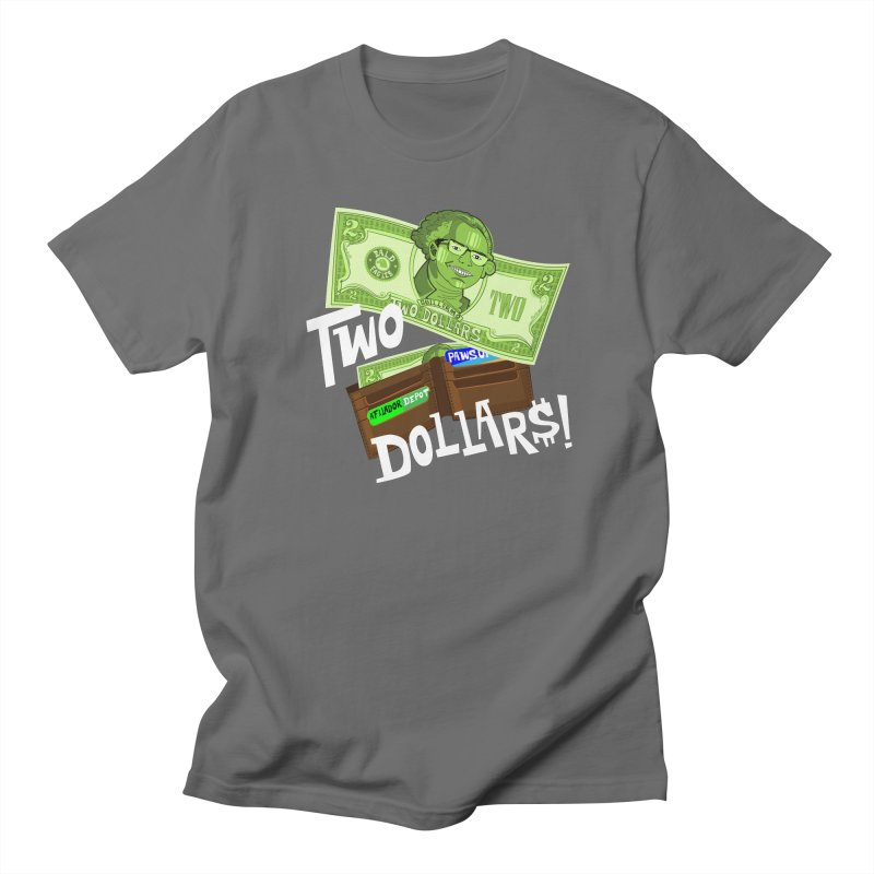 Two Dollar$! Men's T-Shirt by The Official Dan Le Batard Show Merch Store