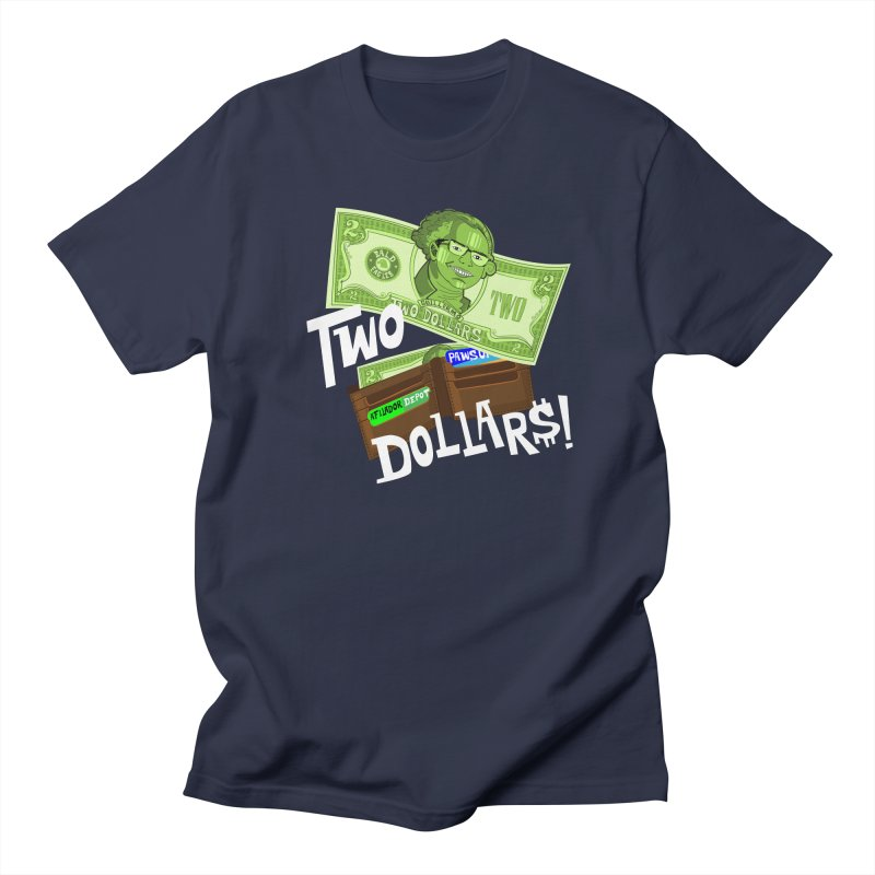 Two Dollar$! Men's Regular T-Shirt by The Official Dan Le Batard Show Merch Store
