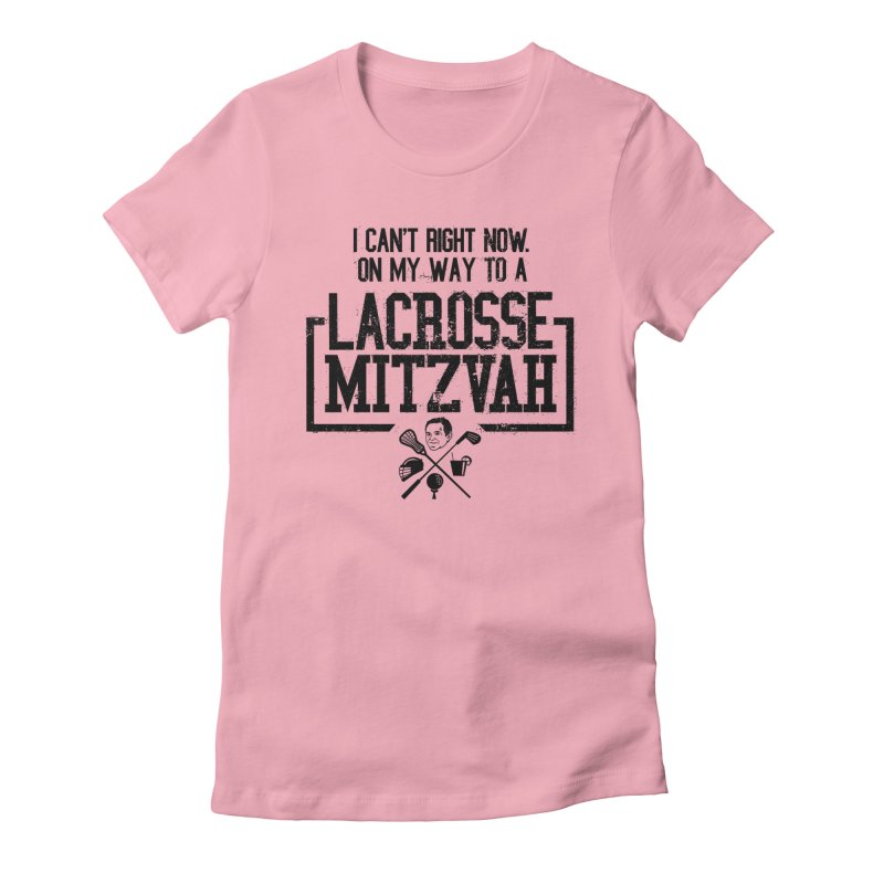 Lacrosse Mitzvah Women's Fitted T-Shirt by The Official Dan Le Batard Show Merch Store