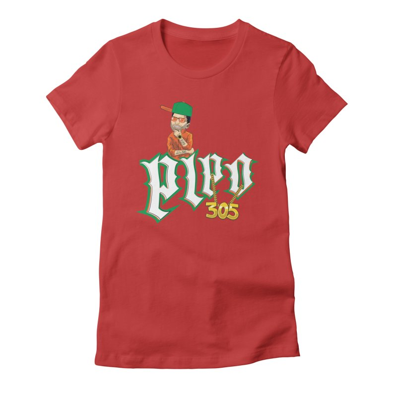 Pipo 305 Women's Fitted T-Shirt by The Official Dan Le Batard Show Merch Store