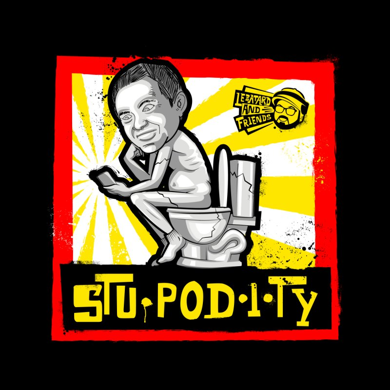 Stupodity Men's T-Shirt by The Official Dan Le Batard Show Merch Store