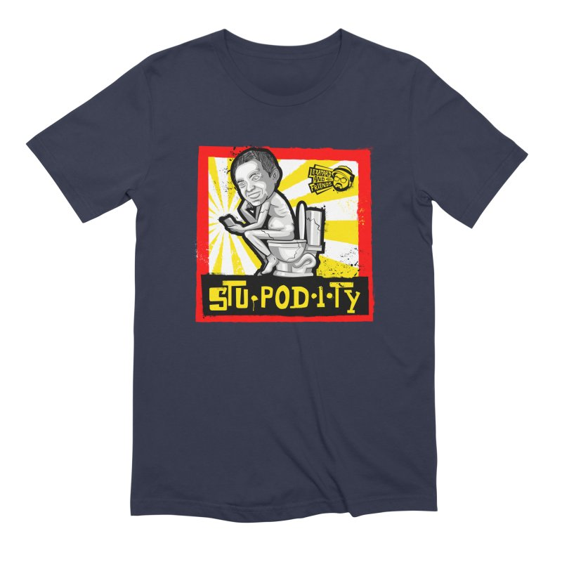 Stupodity Men's Extra Soft T-Shirt by The Official Dan Le Batard Show Merch Store