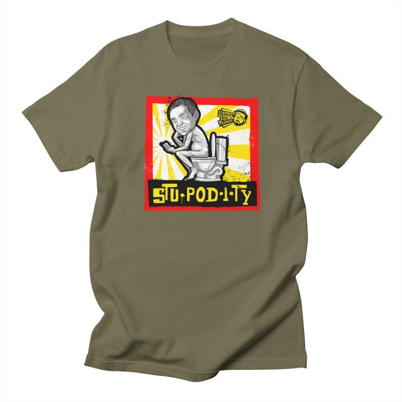 Stupodity Men's T-Shirt by The Official Dan Le Batard Show Merch Store