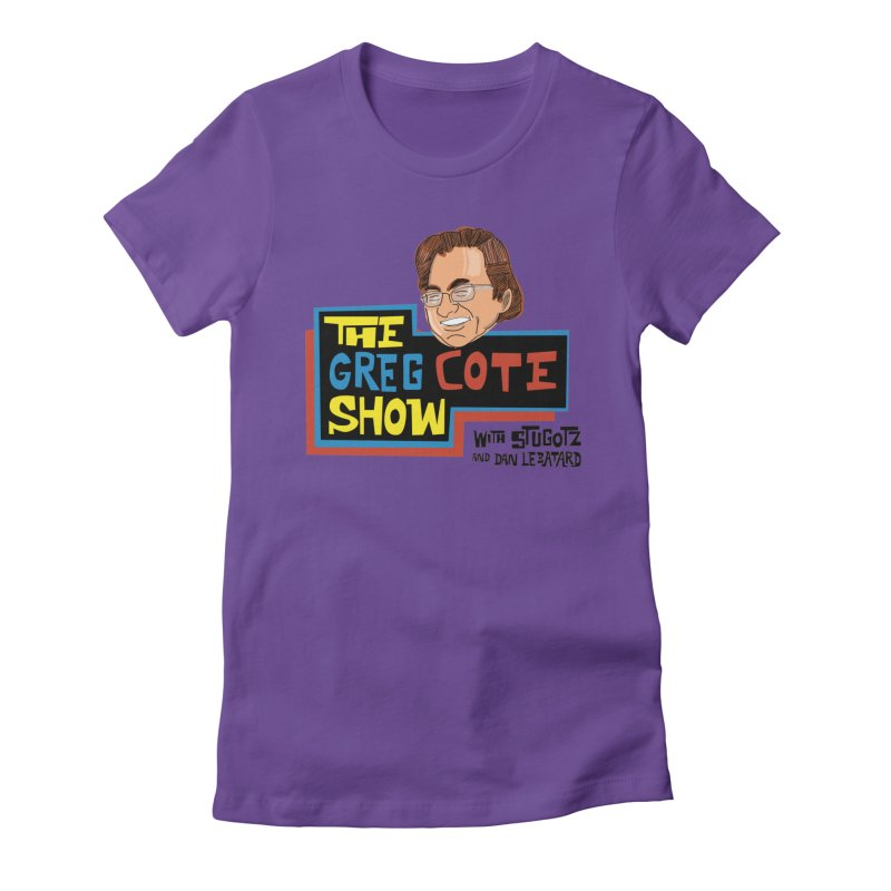 Greg Cote Show Women's T-Shirt by The Official Dan Le Batard Show Merch Store