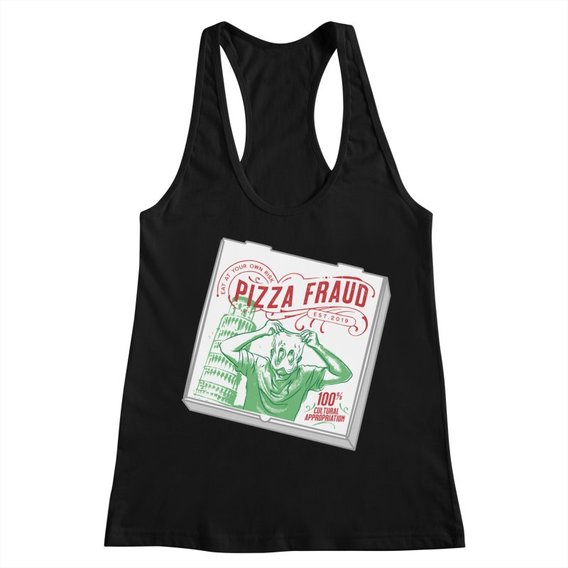 Pizza Fraud Women's Racerback Tank by The Official Dan Le Batard Show Merch Store
