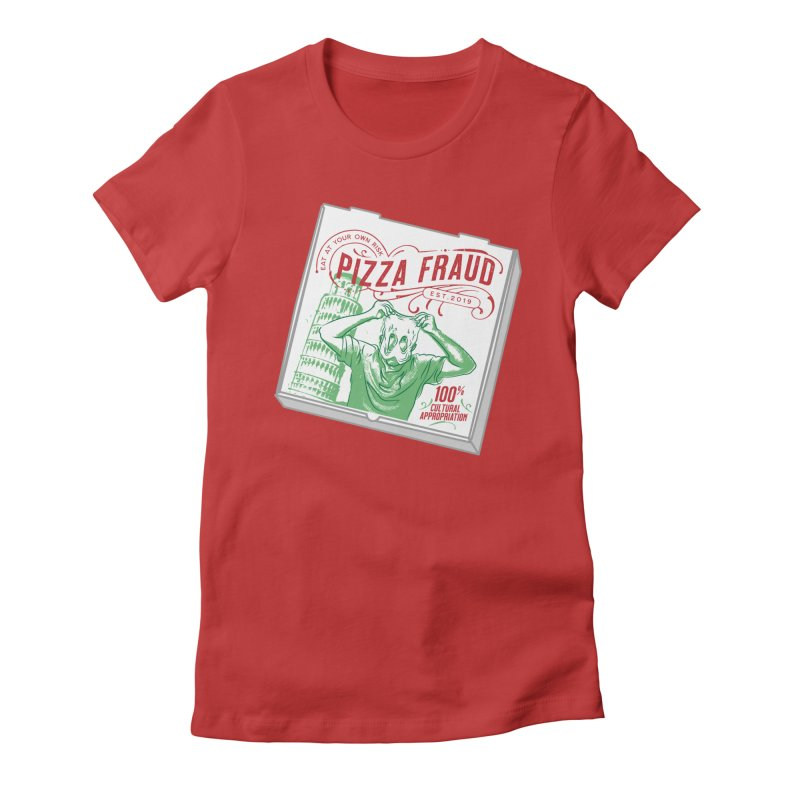 Pizza Fraud Women's Fitted T-Shirt by The Official Dan Le Batard Show Merch Store