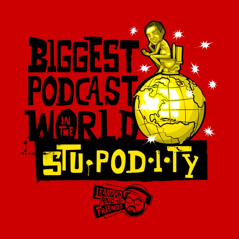 STUpodity Biggest Podcast in the World Men's T-Shirt by The Official Dan Le Batard Show Merch Store
