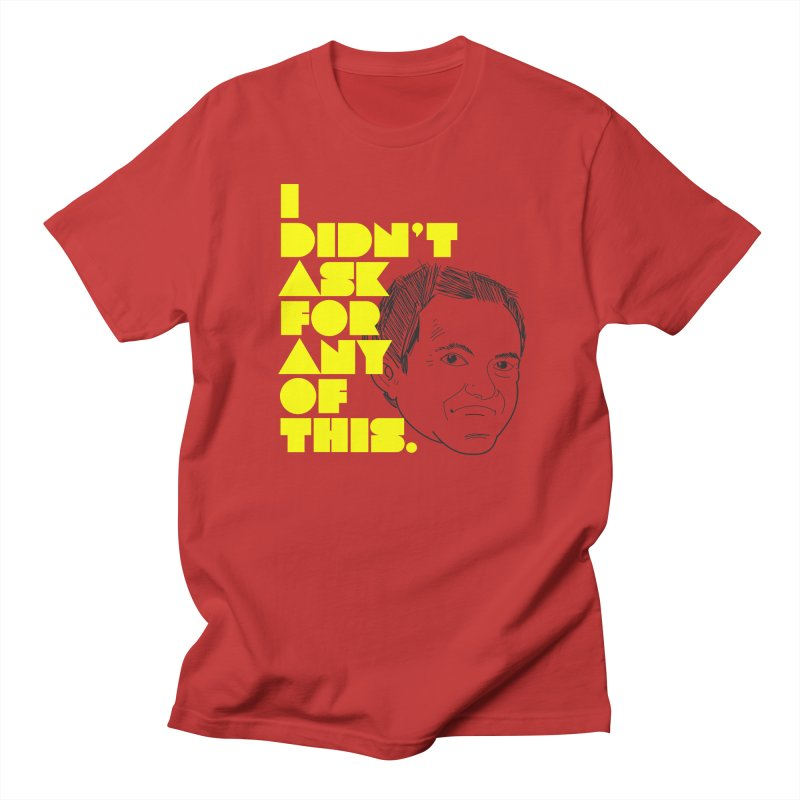I Didn't Ask 2 Women's T-Shirt by The Official Dan Le Batard Show Merch Store