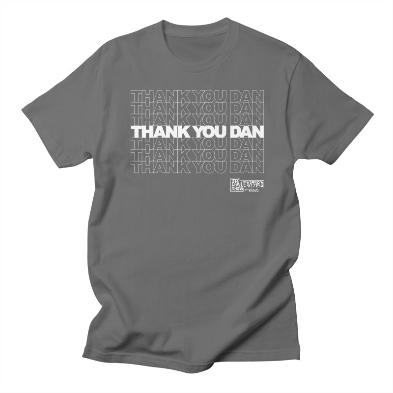Thank You White Men's T-Shirt by The Official Dan Le Batard Show Merch Store