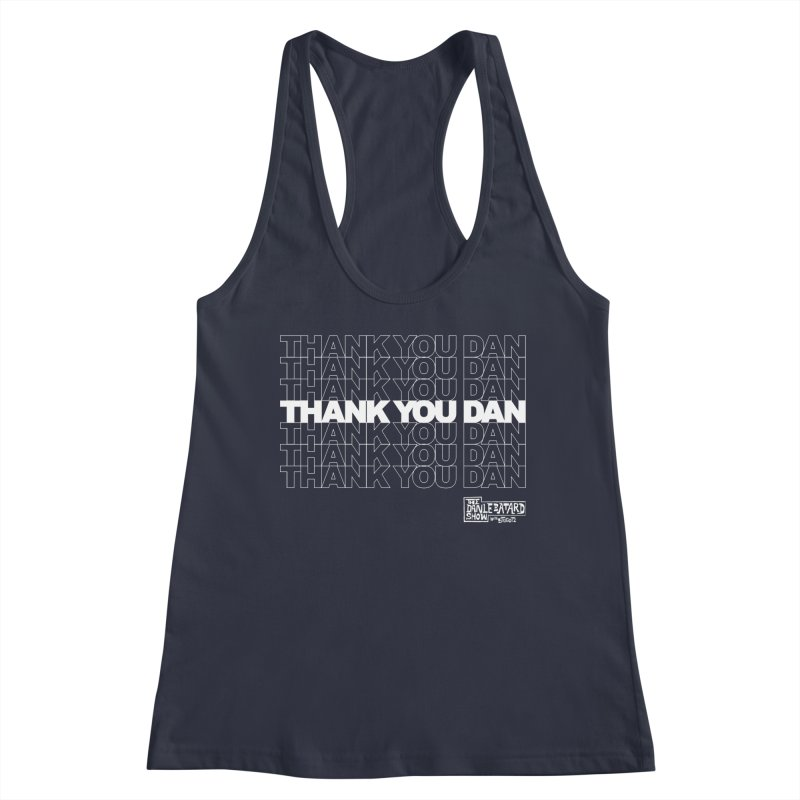 Thank You White Women's Tank by The Official Dan Le Batard Show Merch Store