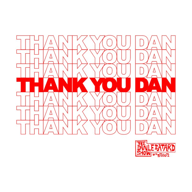 Thank You Women's Tank by The Official Dan Le Batard Show Merch Store