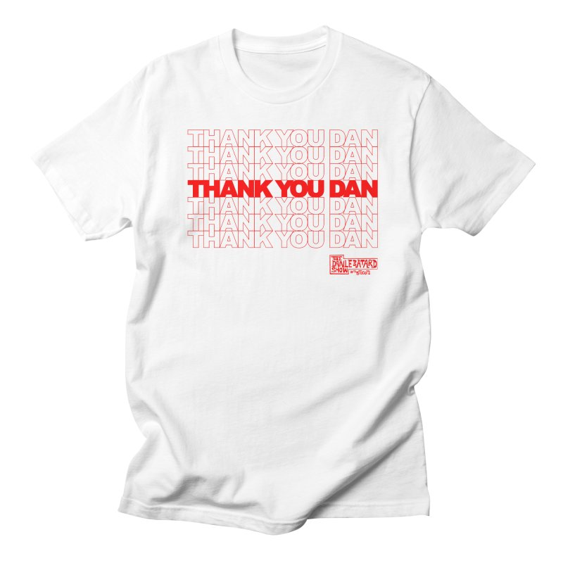 Thank You Men's T-Shirt by The Official Dan Le Batard Show Merch Store