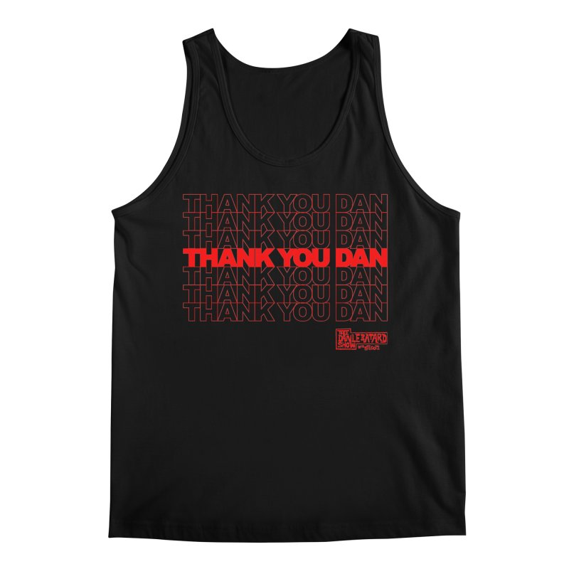 Thank You Men's Tank by The Official Dan Le Batard Show Merch Store