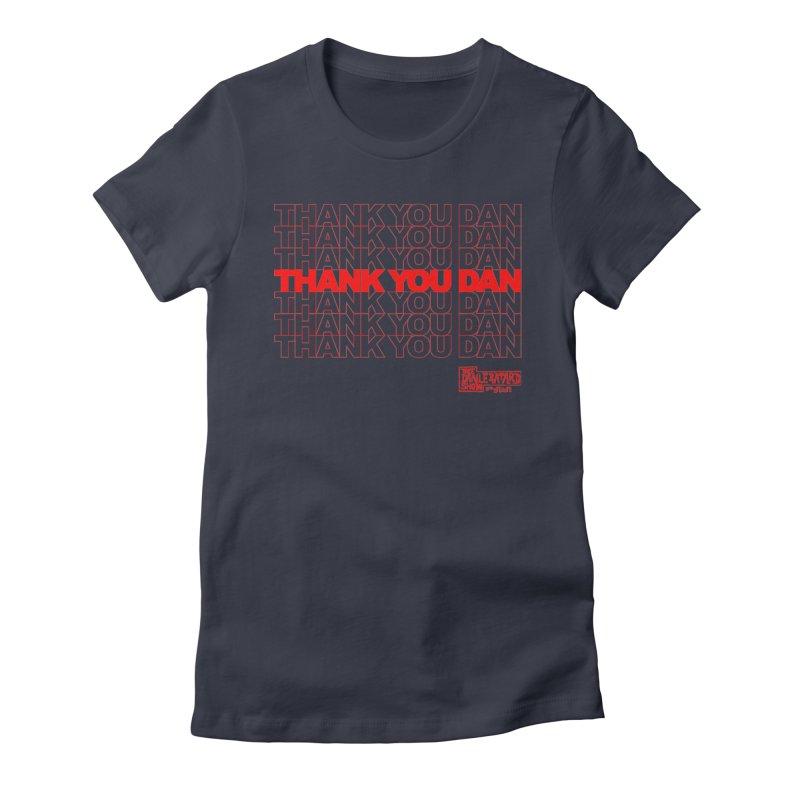 Thank You Women's T-Shirt by The Official Dan Le Batard Show Merch Store