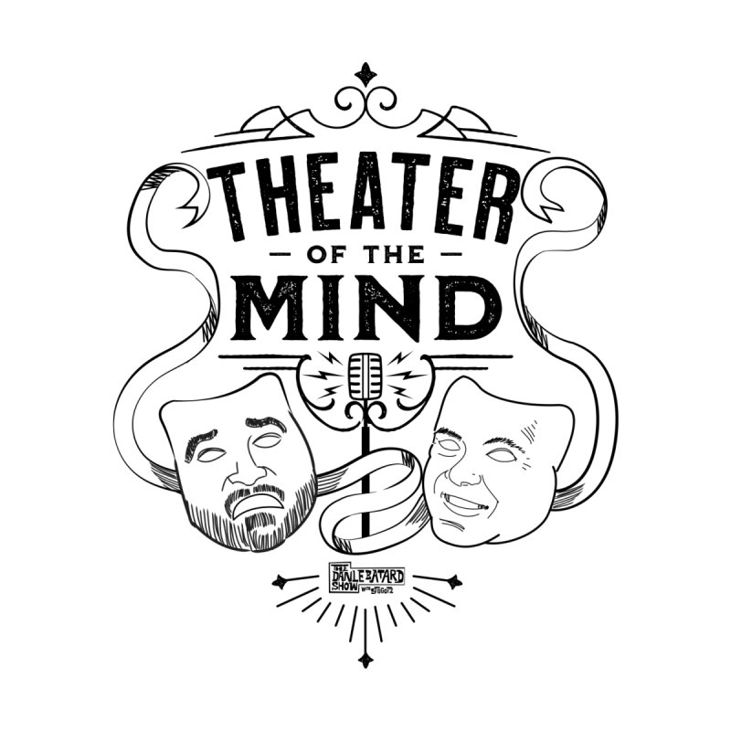 Theater of the Mind Men's T-Shirt by The Official Dan Le Batard Show Merch Store