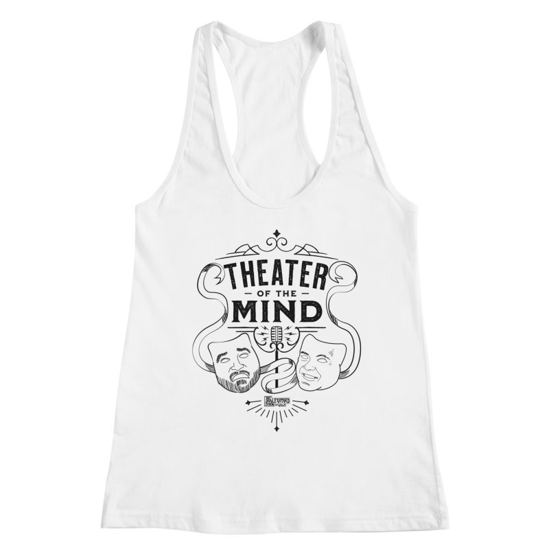 Theater of the Mind Women's Tank by The Official Dan Le Batard Show Merch Store