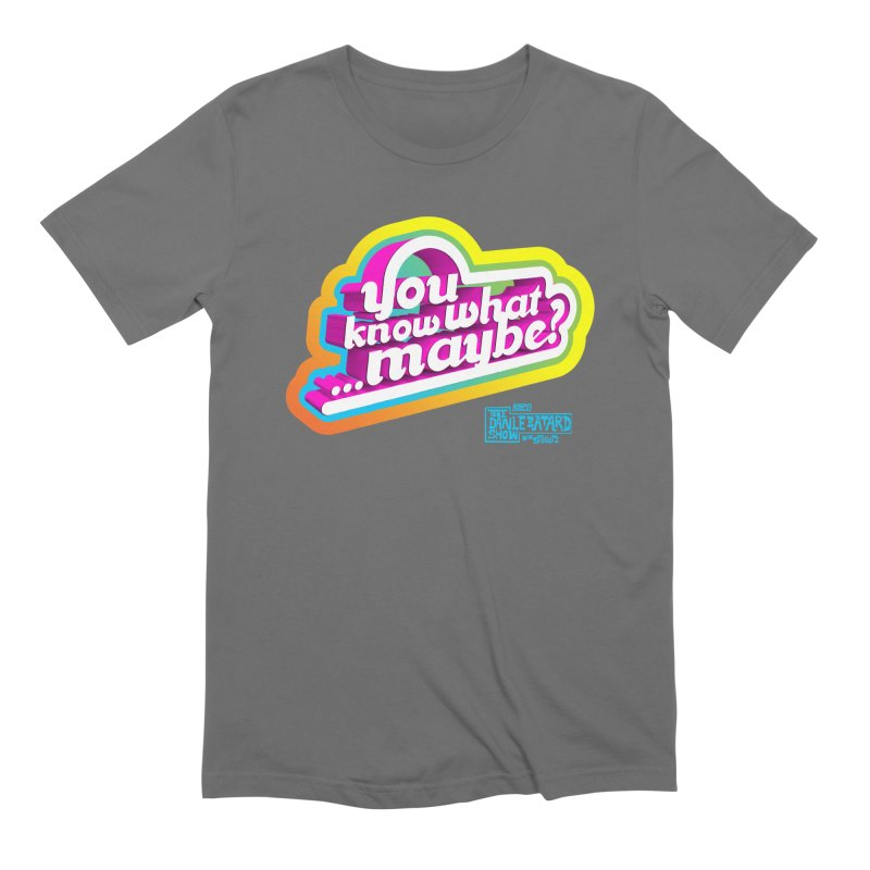 Men's None by The Official Dan Le Batard Show Merch Store