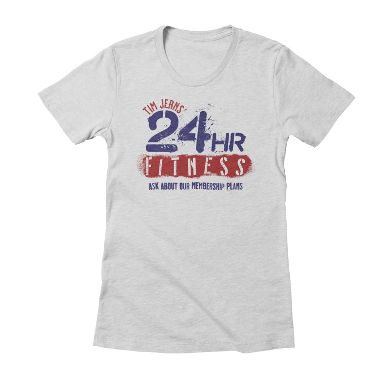 24 Hour Fitness Women's T-Shirt by The Official Dan Le Batard Show Merch Store