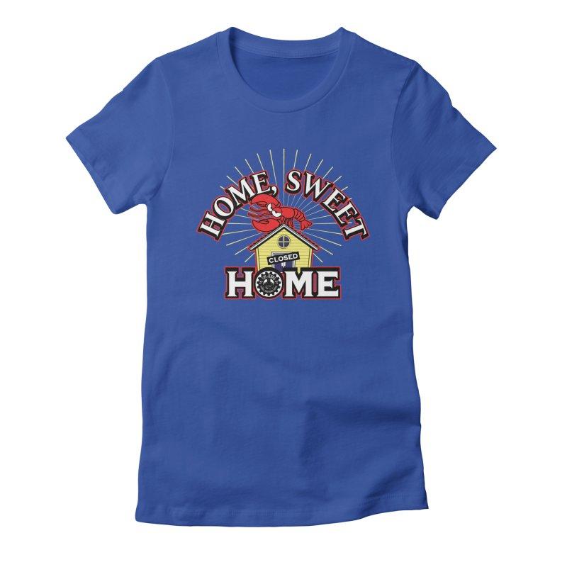 Home Sweet Home Women's T-Shirt by The Official Dan Le Batard Show Merch Store