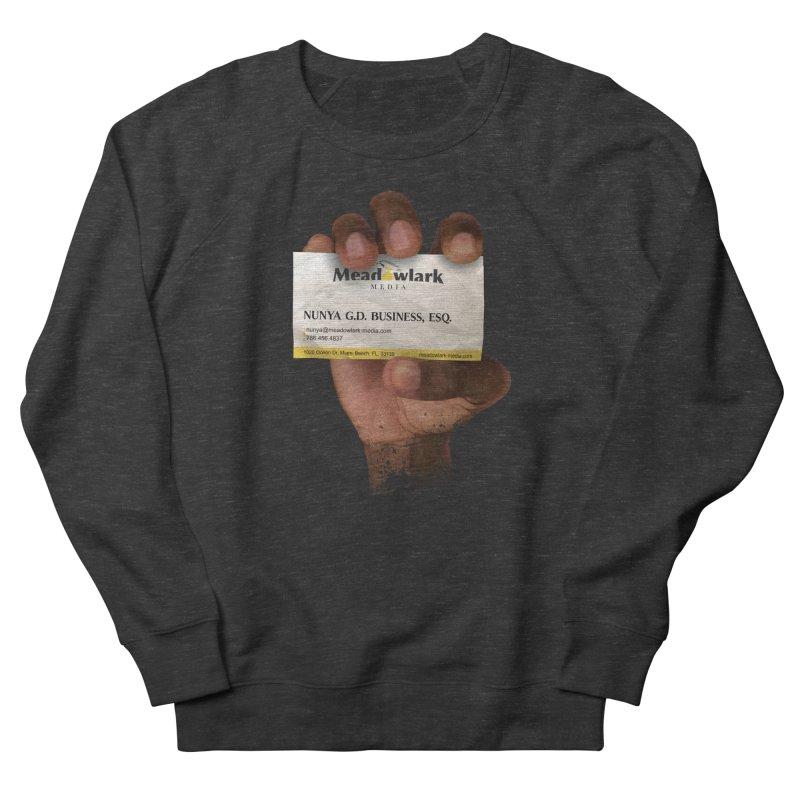 Nunya Business Women's Sweatshirt by The Official Dan Le Batard Show Merch Store
