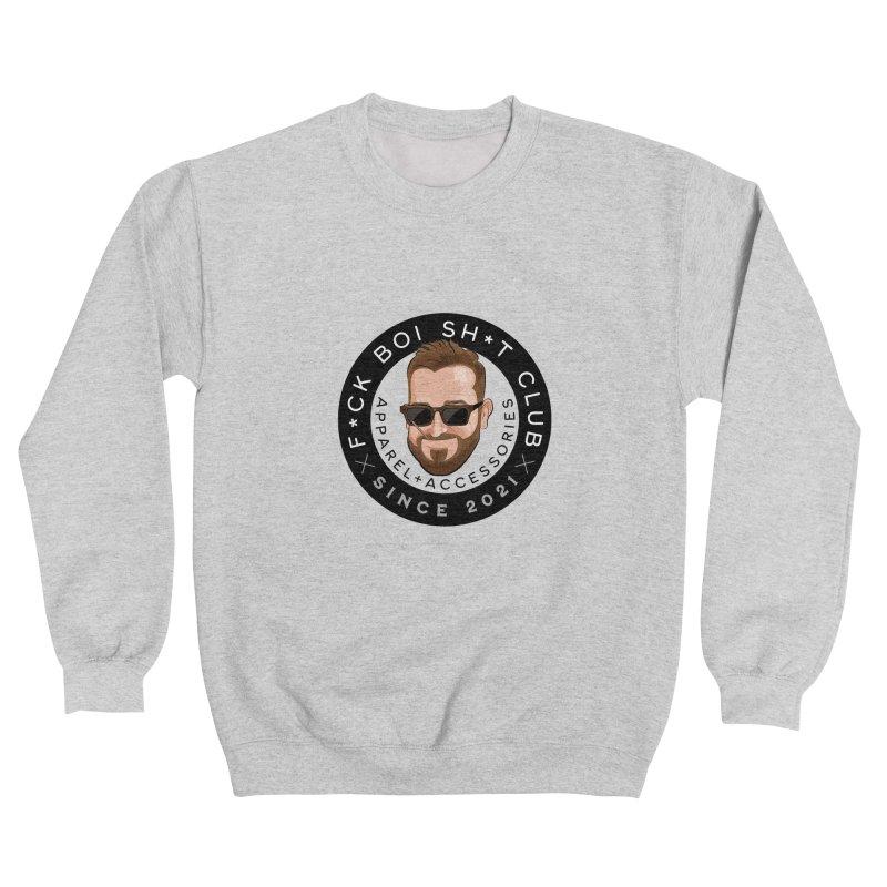 F*CK BOI SH*T Club Women's Sweatshirt by The Official Dan Le Batard Show Merch Store