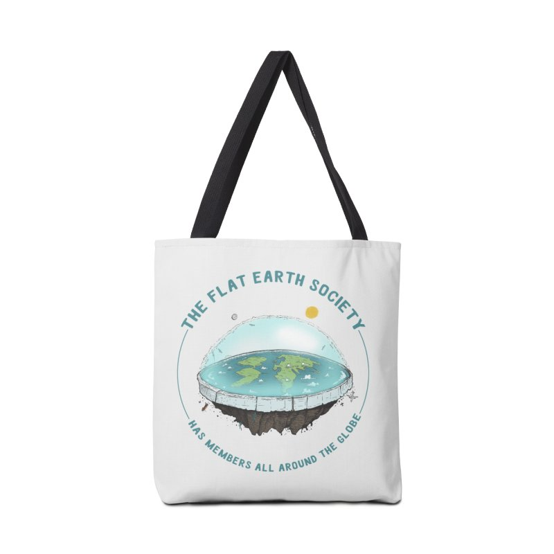 The Flat Earth Society has members all around the globe Accessories Bag by leegrace.com