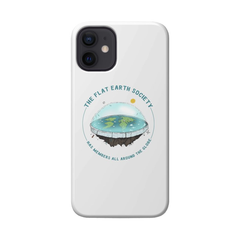 The Flat Earth Society has members all around the globe Accessories Phone Case by leegrace.com
