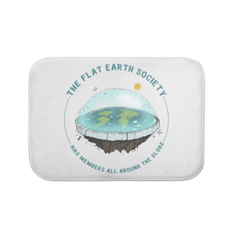 The Flat Earth Society has members all around the globe Home Bath Mat by leegrace.com