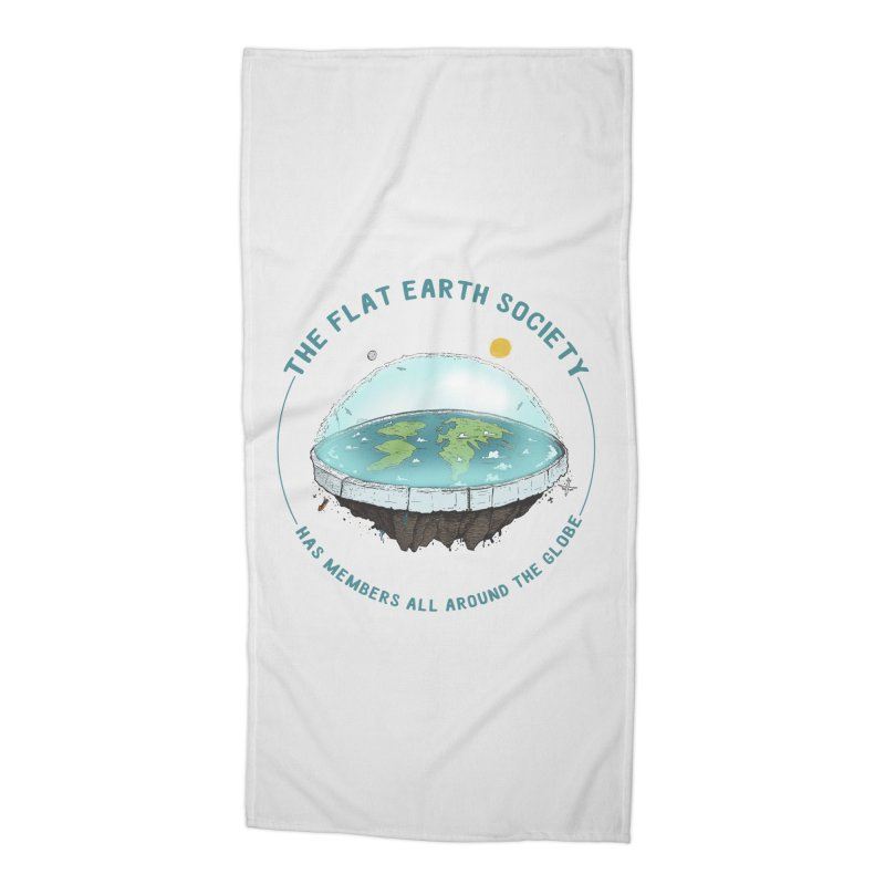 The Flat Earth Society has members all around the globe Accessories Beach Towel by leegrace.com