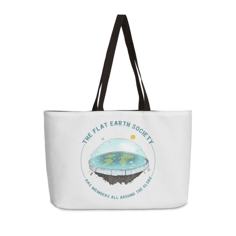 The Flat Earth Society has members all around the globe Accessories Weekender Bag Bag by leegrace.com