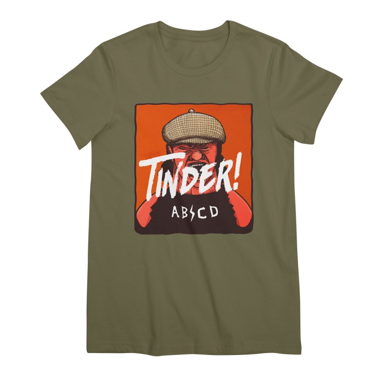 Tinder by ABCD! Women's Premium T-Shirt by leegrace.com