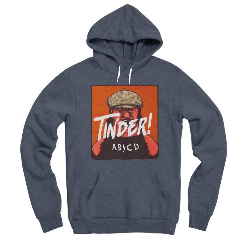 Tinder by ABCD! Men's Sponge Fleece Pullover Hoody by leegrace.com