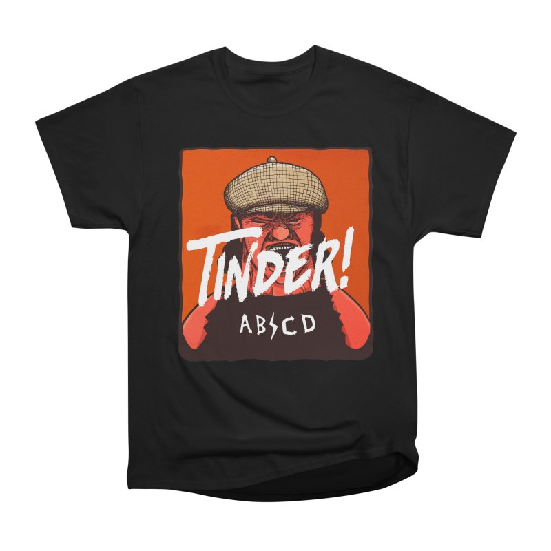 Tinder by ABCD! Men's Heavyweight T-Shirt by leegrace.com